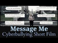 Embedded thumbnail for Message Me (Cyberbullying Short Film)